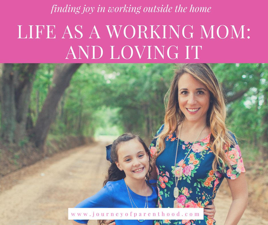 Life as a Working Mom…and Loving It!
