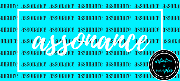Assonance: Definition and Examples