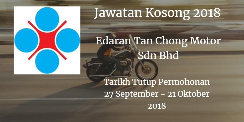 Jawatan Kosong Edaran Tan Chong Motor Sdn Bhd 27 September - 21 Oktober 2018