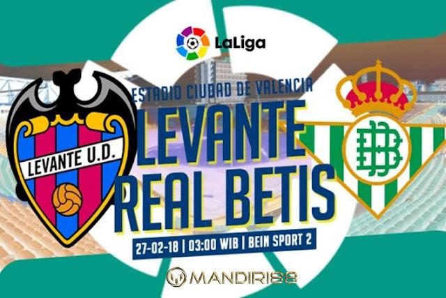 Prediksi Levante Vs Real Betis, Selasa 27 February 2018 Pukul 03.00 WIB