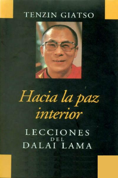 Hacia La Paz Interior – Tensin Giatso