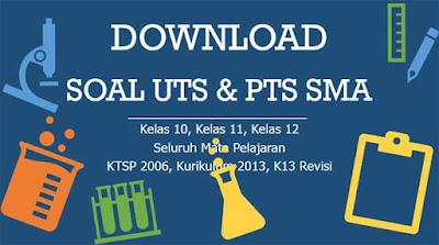 Soal UTS Matematika Kelas 10 11 12 Semester 2 Kurikulum 201