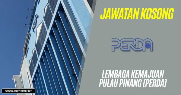 jawatan kosong Lembaga Kemajuan Wilayah Pulau Pinang (PERDA) 2019