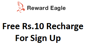 Get Rs 10 recharge just for sign up and Rs 10 for each referral by Reward Eagle