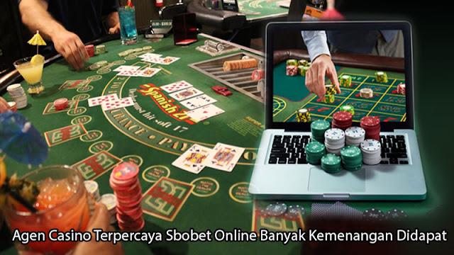Agen Casino Terpercaya Sbobet Online Banyak Kemenangan Didapat