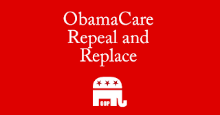 ObamaCare Repeal and Replace