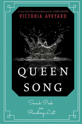 Queen Song by Victoria Aveyard  a Sneak Peek on Reading List