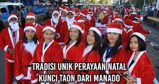 Tradisi Unik Perayaan Natal  Kunci Taon dari Manado