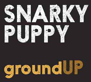 Snarky Puppy -2012 -  groundUP