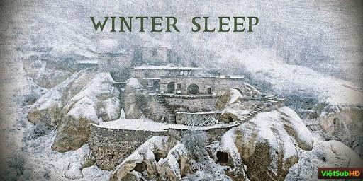 Phim Ngủ Đông VietSub HD | Winter Sleep 2014
