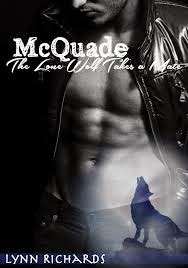 McQuade: The Lone Wolf Takes A Mate ( a bbw shifter romance) by Lynn Richards