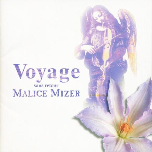 MALICE MIZER - Voyage ~Sans Retour~ [FLAC   MP3 320 / CD]