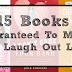 15 Books Guaranteed To Make You Laugh Out Loud
