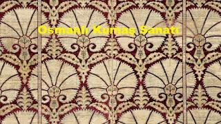 Osmanlı Kumaş Sanatı