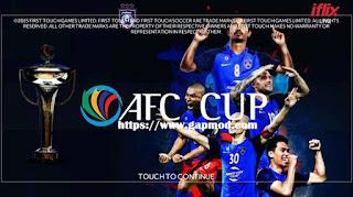 FTS Mod AFC CUP 2018 by Izuwan Shah