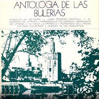 """MANUEL DE ANGUSTIAS... Antología de las Bulerías"""" Ariola 1971"""