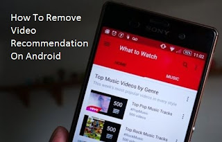 How To Remove Video Recommendation On Android