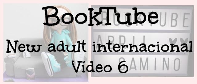 Booktube: ¡Lecturas para el verano! Romántica new adult internacional (Parte 6)