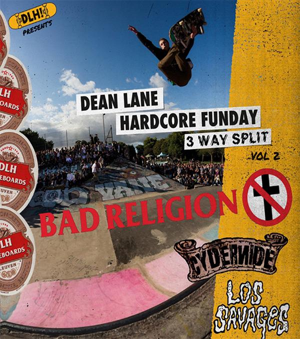 "Bad Religion release 7"" split EP ""Dean Lane Hardcore Three Way Split"""