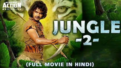 Jungle 2 (Birth) 2019 Hindi Dubbed 480p HDRip – 300MB
