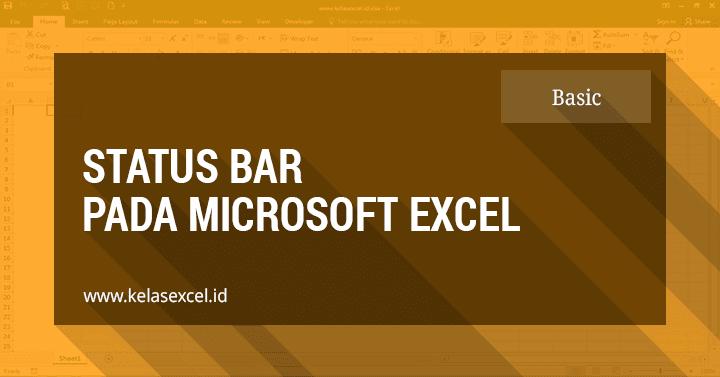 Status Bar Pada Microsoft Excel