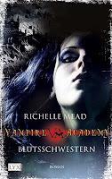 http://www.amazon.de/Vampire-Academy-Blutsschwestern-Richelle-Mead/dp/3802582012/ref=sr_1_1?s=books&ie=UTF8&qid=1464036433&sr=1-1&keywords=vampire+academy