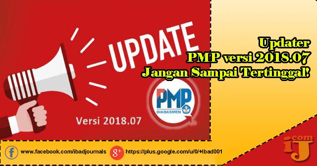 Updater PMP versi 2018.07 Jangan Sampai Tertinggal!