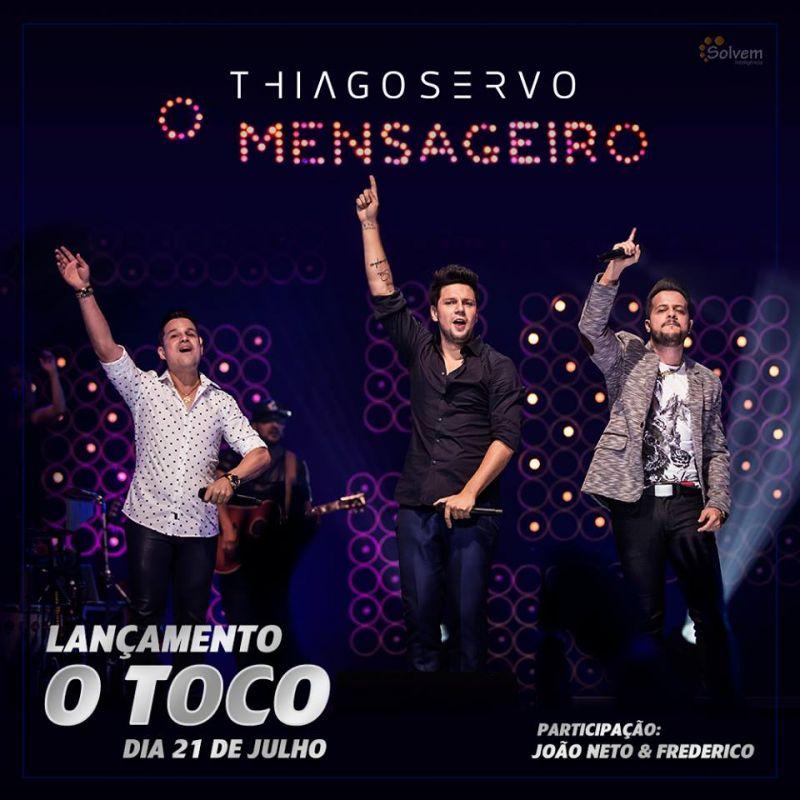 Baixar Thiago Servo Part. João Neto e Frederico – O Toco (2016) Grátis MP3