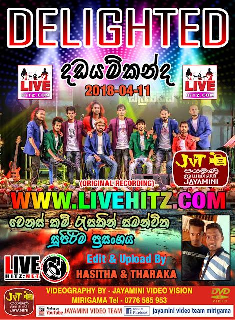 DELIGHTED LIVE IN DHADAYAMKANDA 2018-04-11