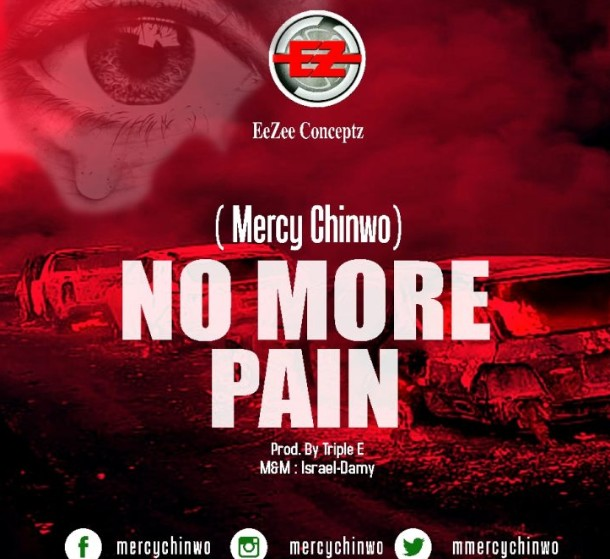 [Gospel Music] Mercy Chinwo - No More Pain