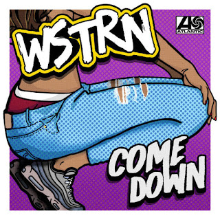 WSTRN - Come Down on iTunes