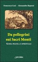 Da pellegrini sui Sacri Monti-Francesca Cosi e Alessandra Repossi-copertina