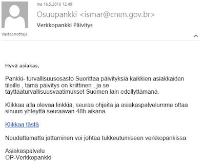 Hyvä asiakas,    Pankki- turvallisuusosasto Suorittaa päivityksiä kaikkien asiakkaiden tileille , tämä päivitys on kriittinen , ja se täyttääturvallisuusvaatimukset Suomen lain edellyttämänä.   Klikkaa alla olevaa linkkiä, seuraa ohjeita ja asiakaspalvelumme ottaa sinuun yhteyttä seuraavan 48h aikana.   Klikkaa tästä   Noudattamatta jättäminen voi johtaa tukkeutumiseen verkkopankissa.   Asiakaspalvelu OP-Verkkopankki