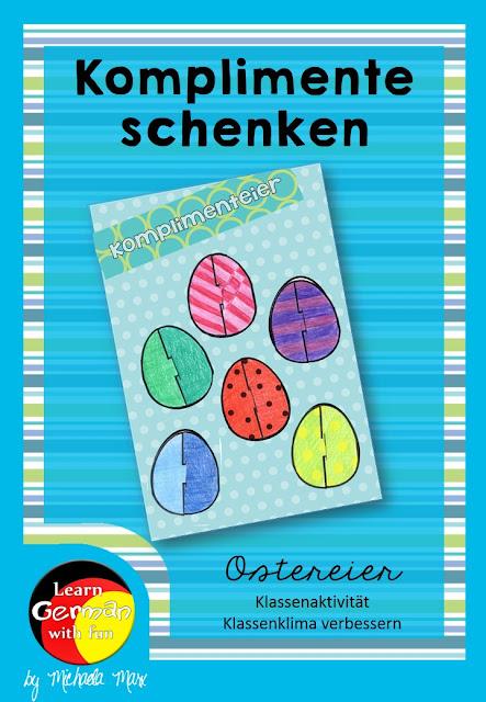 Komplimente an Ostern verschenken. Bunte Ostereier basteln und beschriften. Eine Aktion für ein besseres Klassenklima