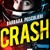 Video recensione su CRASH di barbara Poscolieri