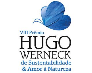 Prêmio Hugo Werneck de Sustentabilidade e Amor à Natureza 2017