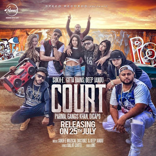 Court – Sukhe, Deep Jandu Mp3 Song Download