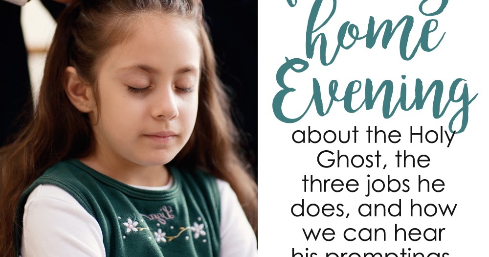 a year of fhe year 02 lesson 43 the holy ghost