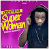 Odehyieba - Super Woman (Prod. By Slo Dizzy)