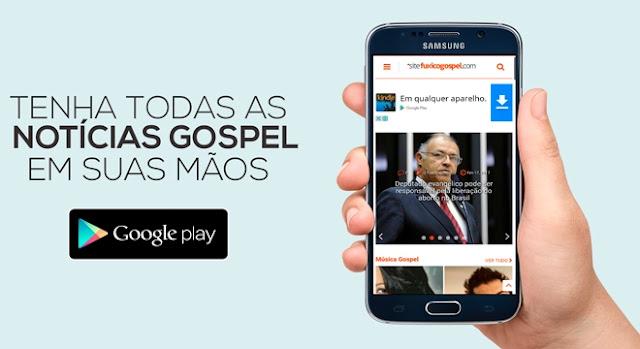 Aplicativo do site O Fuxico Gospel