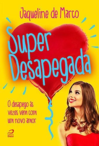 Superdesapegada Jaqueline De Marco