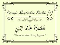 Cerita imajiner islam berjudul Karunia Mendirikan Shalat bagian 1