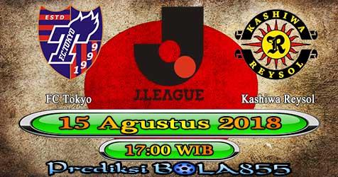 Prediksi Bola855 FC Tokyo vs Kashiwa Reysol 15 Agustus 2018