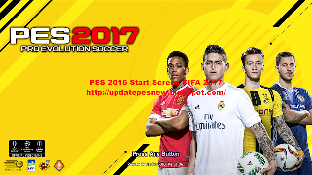 Download Start Screen FIFA 2017 For PES 2016