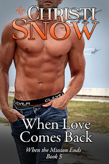 When Love Comes Back by Christi Snow