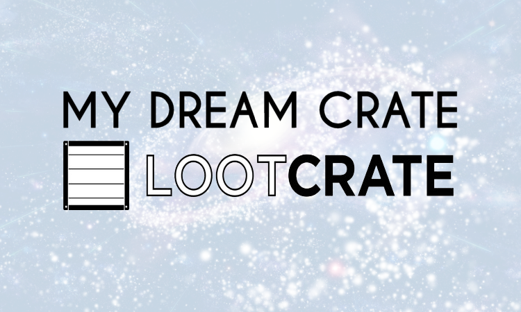 Loot Crate Subscription Crate