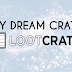My Dream Loot Crate - Galaxy Defender