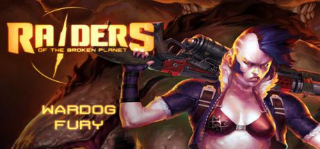 Raiders of the Broken Planet – Wardog Fury Campaign