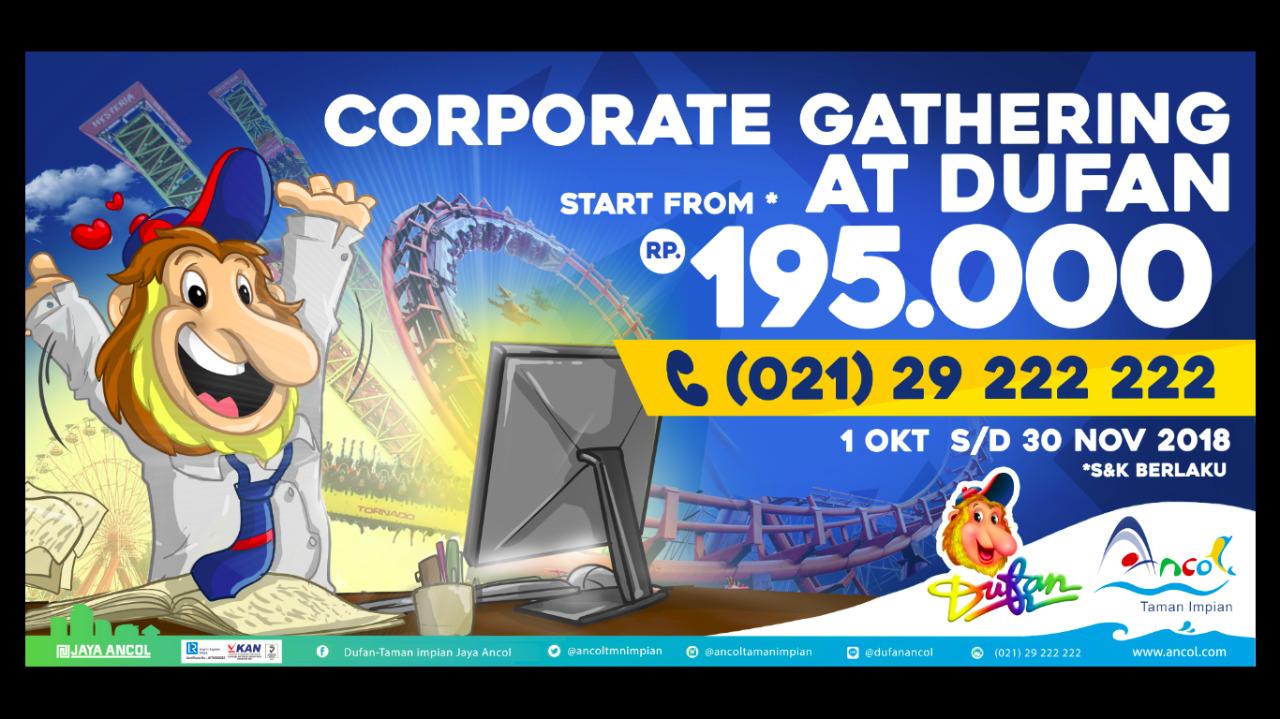 Ancol - Promo Tiket Ancol Corporate Gathering di Dufan CUma 195 Ribu (Oktober 2018)
