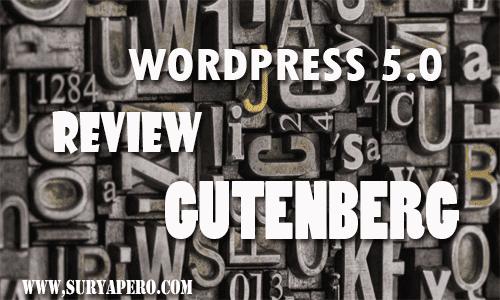 Review Editor Wordpress V.5.0 GUTENBERG + All Fiturs